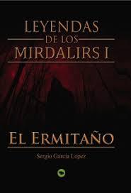 http://tejiendoenklingon.blogspot.com.es/2017/01/leyendas-de-los-mirdalirs-i-el-ermitano.html
