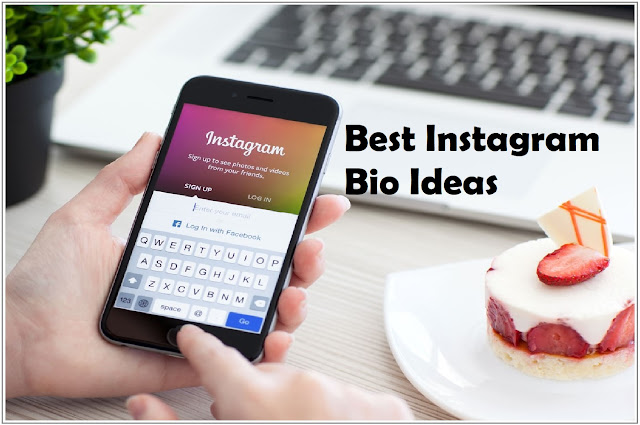 Best Instagram Bio Ideas
