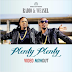 New Video | Radio & Weasel - Plenty Plenty  | Mp4 Download