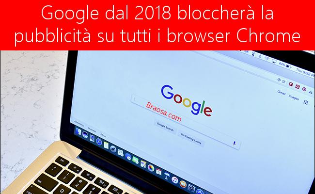 Google blocca la pubblicità su Chrome dal 2018