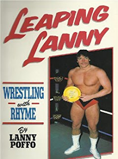 https://www.amazon.com/Leaping-Lanny-Wrestling-Rhyme-Poffo-ebook/dp/B00ESV995E/ref=sr_1_1?s=books&ie=UTF8&qid=1487020699&sr=1-1&keywords=Leaping+Lanny%3A+Wrestling+With+Rhyme