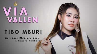 Download Lagu Via Vallen Tibo Mburi Mp3 Terbaru Spesial With Perdana Record
