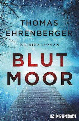 'Blutmoor: Kriminalroman' von Thomas Ehrenberger