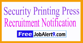 Security Printing Press Recruitment Notification 2017 Last date 25-07-2017