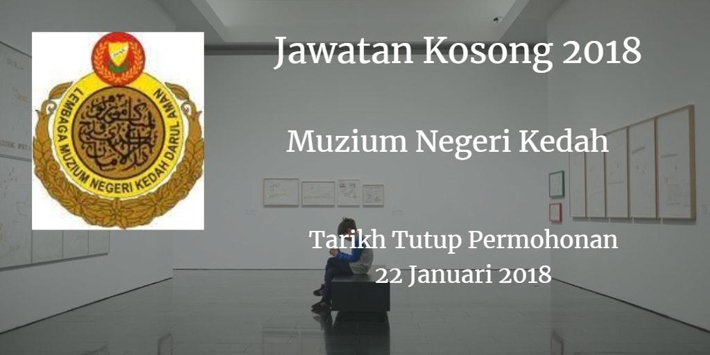Jawatan Kosong Muzium Negeri Kedah 22 Januari 2018