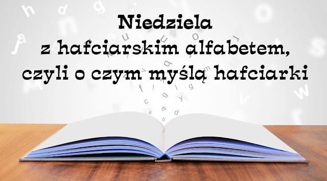 24 czerwiec - hafciarski alfabet