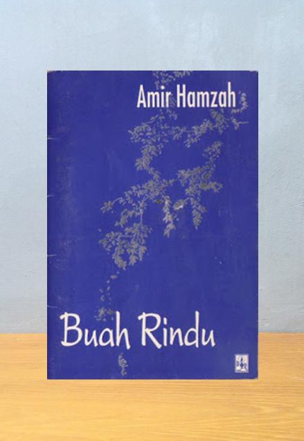 BUAH RINDU, Amir Hamzah