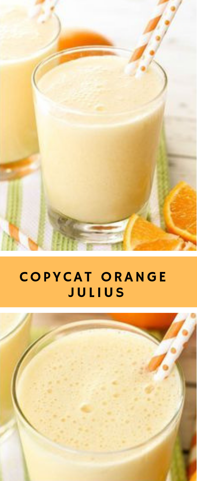 COPYCAT ORANGE JULIUS #freshdrink #yummy