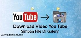 Cra cepat dan mudah unduh video youtube di smartphone