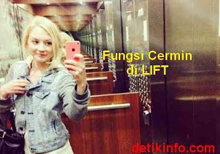 apa fungsi cermin di lift ?