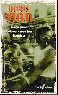 portada reseña libro escupiré sobre vuestra tumba de boris vian y edhasa