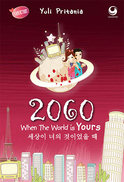 When The World Is Yours karya Yuli Pritania PDF 2060 When The World Is Yours karya Yuli Pritania PDF