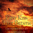 Nocturne Romance Reads: Review: First Kiss, Last Breath- Lee Mather