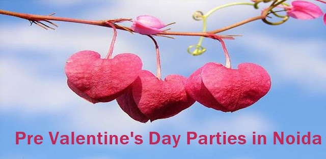 Pre - Valentine's Day 2016 Parties in Noida