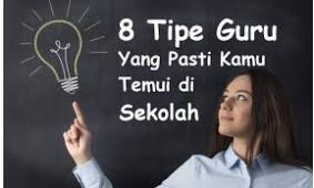 Tipe-Tipe Guru Yang Banyak Disukai Siswanya Di Sekolah Sangat Penting