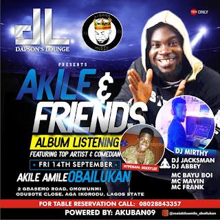 ENTERTAINMENT: Akile Amile Album Listening Party