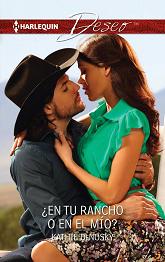 Kathie DeNosky - ¿En Tu Rancho O En el Mío?