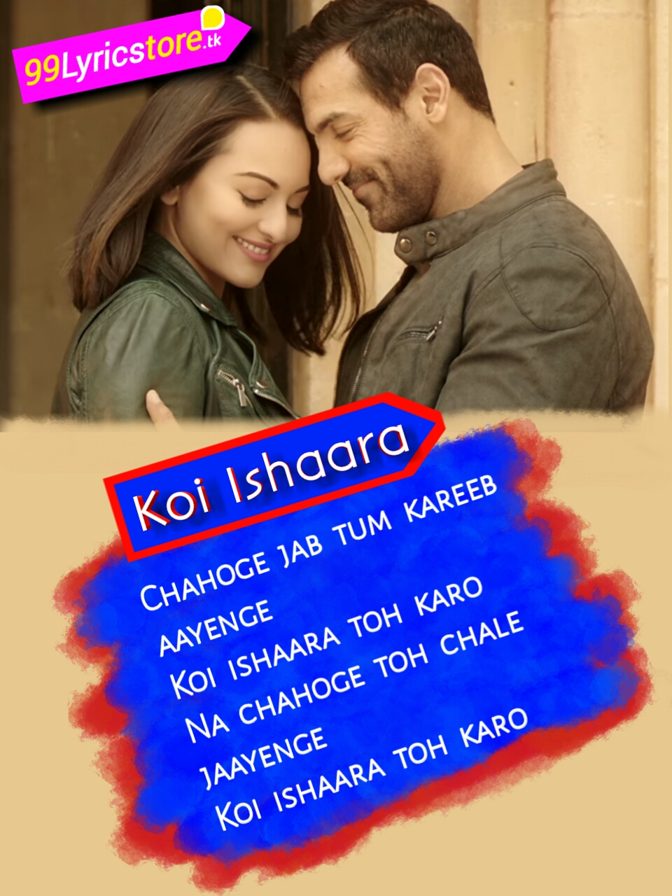 Armaan Malik Song Lyrics, Amaal Malik Song Lyrics, John Abrahm Song Lyrics, Sonakshi Sinha Song Lyrics ,Hindi Song Lyrics,