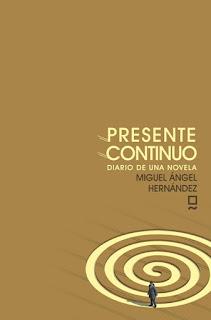 Presente continuo Miguel Ángel Hernández