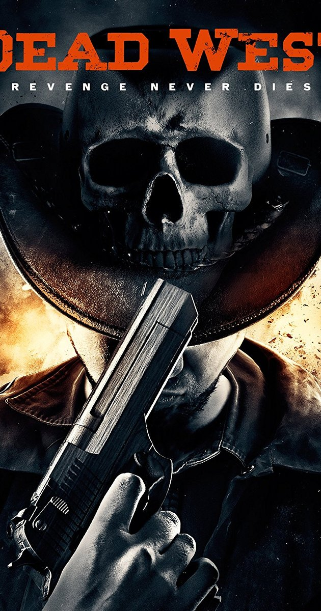Dead West Movie Download HD Full Free 2016 720p Bluray thumbnail