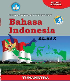 Buku Siswa - B. Indonesia Kelas 10 SMALB Tunanetra