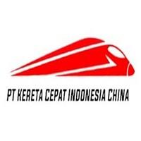 Lowongan Kerja PT Kereta Cepat Indonesia China (KCIC)