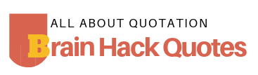 Brain Hack Quotes