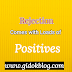 Rejection comes with loads of Positives