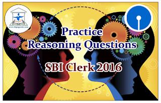 SBI Clerk Prelims 2016- Practice Reasoning Questions (Puzzle)