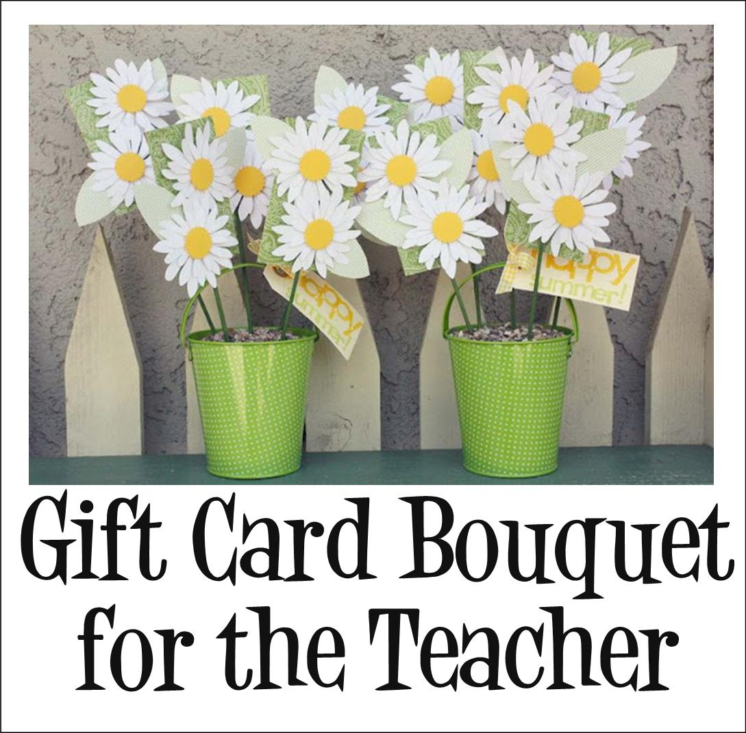 Its written on the wall excellent teacher appreciation gift ideas this cute bucket of paper daisies is in fact a gift card bouquet the little brown envelopes are covered with a pretty green paper with the paper daisies negle Choice Image