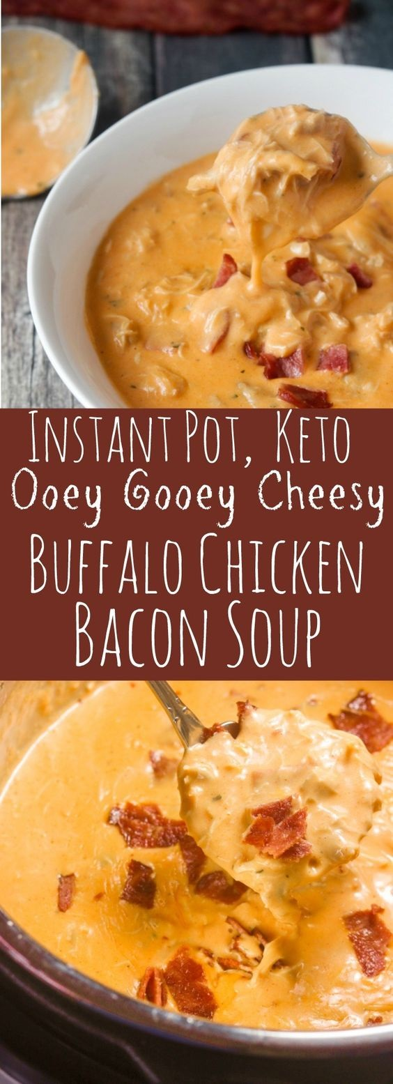 Instant Pot Keto Buffalo Chicken Bacon Soup, Low Carb