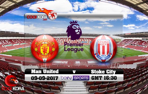 مشاهدة مباراة ستوك سيتي ومانشستر يونايتد اليوم 9-9-2017 في الدوري الإنجليزي