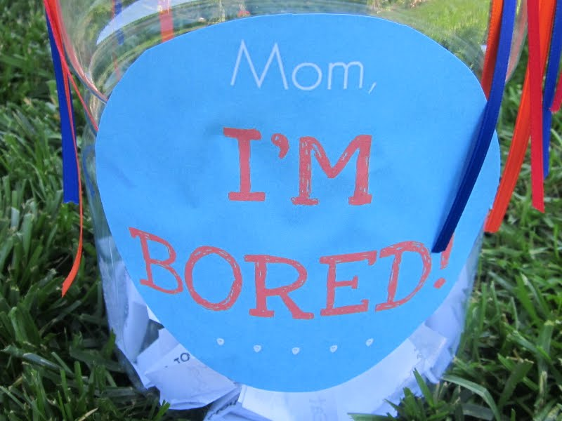"I M Bored Jar: Homespun With Love: ""Mom, I'm Bored"" Jar"