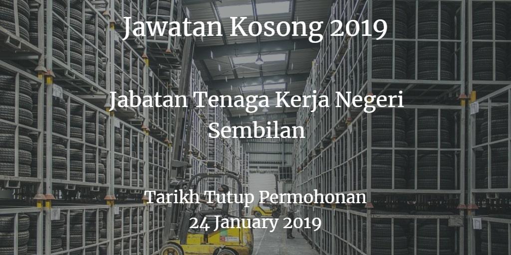 Jawatan Kosong Jabatan Tenaga Kerja Negeri Sembilan 24 January 2019