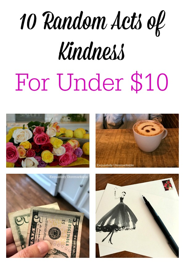 Random Acts Of Kindness For Under $10 Pinterest Graphic