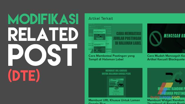 Modifikasi Related Post (DTE) Seperti Bungfrangki.com (Saat Ini)