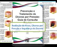 Avaliação do Risco - Úlceras por Pressão - Segurança do Doente