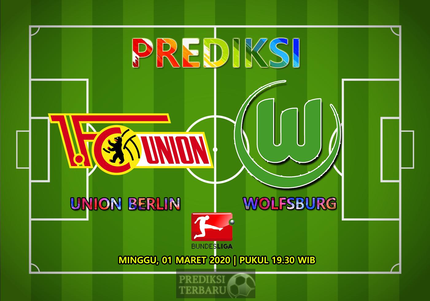 Prediksi Union Berlin Vs Wolfsburg Minggu 01 Maret
