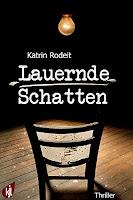 https://www.amazon.de/Lauernde-Schatten-Katrin-Rodeit-ebook/dp/B01LW3VN4K