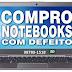 COMPRO NOTEBOOKS COM DEFEITO