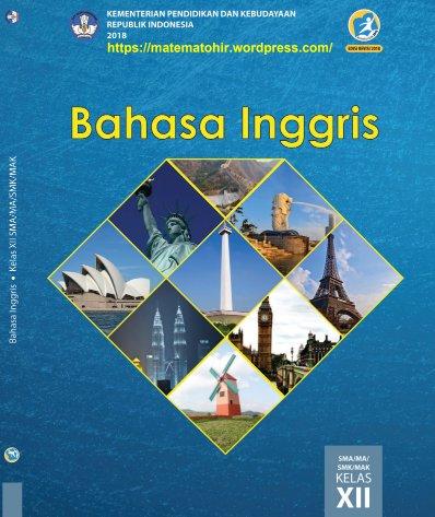 Buku Siswa Bahasa Inggris Kelas 12 SMA-MA-SMK-MAK Kurikulum 2013 Revisi 2018