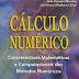 Cálculo Numérico - Características Matemáticas e Computacionais dos Métodos Numéricos - Décio