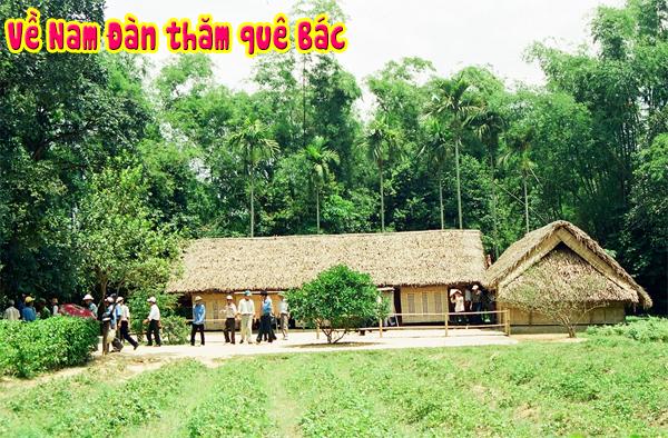 Về Nam Đàn thăm quê Bác