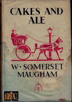Cakes and Ale, First Edition, 1930 - W. Somerset Maugham