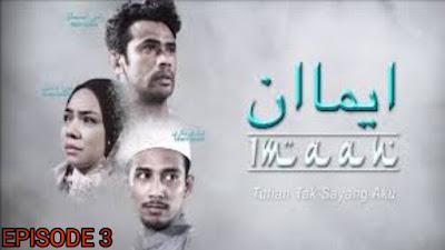 Tonton Drama Imaan Episod 3