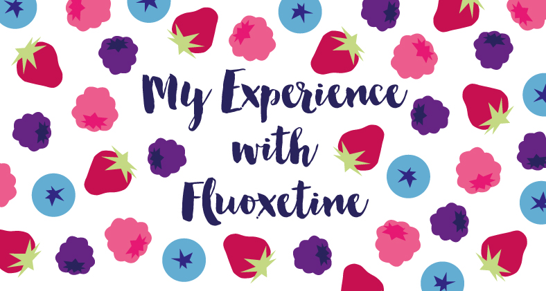 My Experience With Fluoxetine