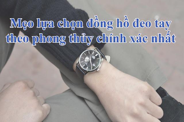 Chọn đồng hồ đeo tay theo phong thủy