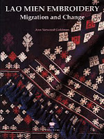 Lao book review - Lao Mien Embroidery: Migration and Change by Ann Yarwood Goldman