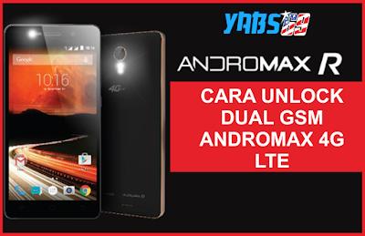 Cara Unlock Dual GSM Andromax R 4G LTE Terbaru 146D1G