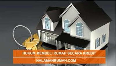 Hukum Membeli Rumah Secara Kredit